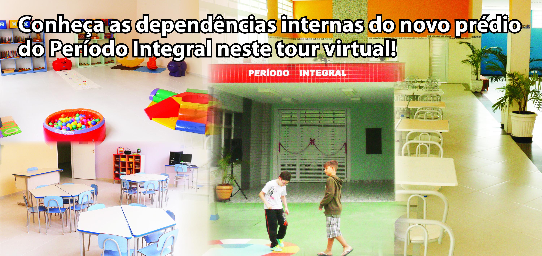 Faça um tour virtual pelo novo prédio do Período Integral!