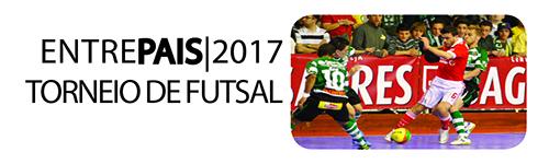 ENTRE PAIS 2017 – TORNEIO DE FUTSAL